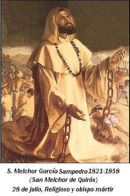 San Melchor García Sampedro, O. P. Obispo y mártir dominico (Melchor de  Quiros) | OFICIO DIVINO TIEMPO ORDINARIO
